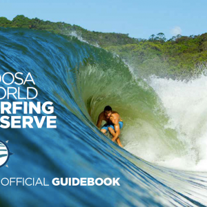 Noosa World Surfing Reserve Offical Guide Book